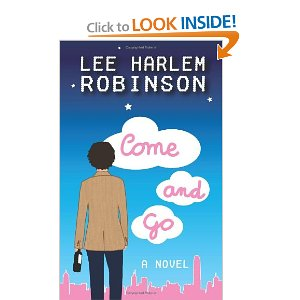 lee harlem robinson come and go novel
